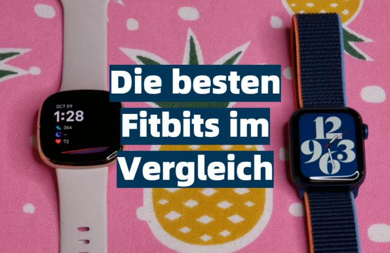 Fitbit Test 2021: Die besten 5 Fitbits im Vergleich