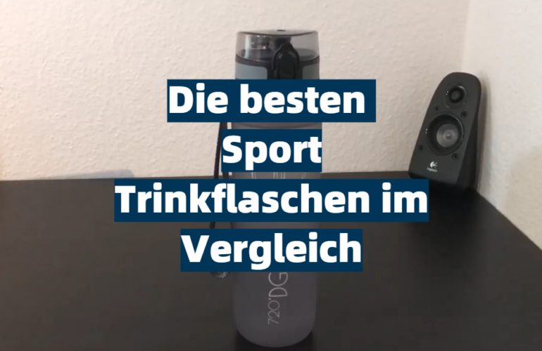 Sport Trinkflasche Test 2021: Die besten 5 Sport Trinkflaschen im Vergleich