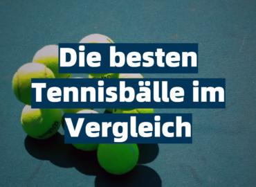 Die besten Tennisbälle im Vergleich