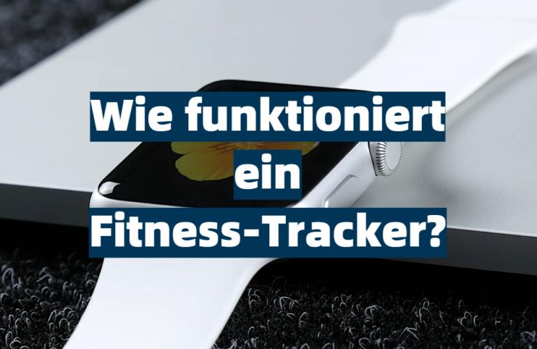Wie funktioniert ein Fitness-Tracker?