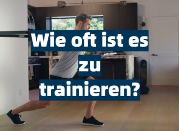 Wie oft ist es zu trainieren_