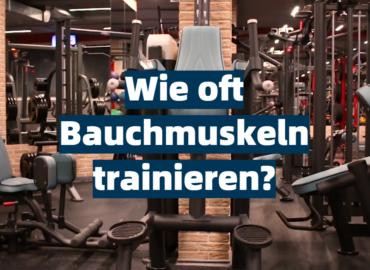 Wie oft Bauchmuskeln trainieren?