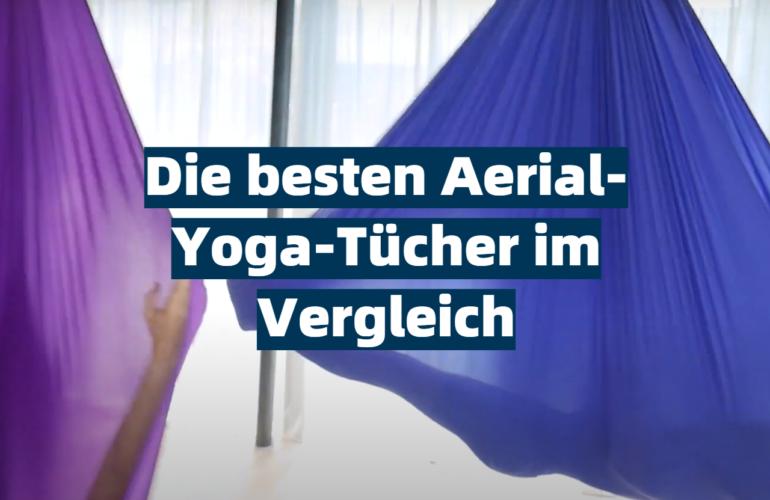 Aerial-Yoga-Tuch Test 2021: Die besten 5 Aerial-Yoga-Tücher im Vergleich