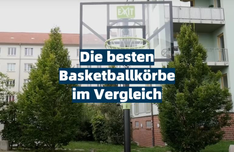 Basketballkorb Test 2021: Die besten 5 Basketballkörbe im Vergleich