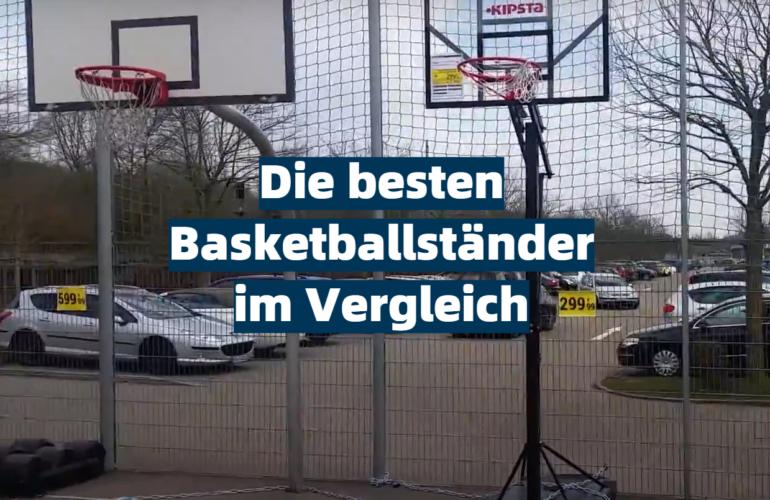Basketballständer Test 2021: Die besten 5 Basketballständer im Vergleich