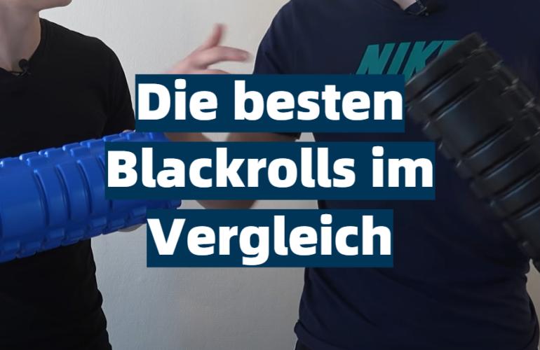 Blackroll Test 2021: Die besten 5 Blackrolls im Vergleich