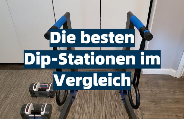 Dip-Station Test 2021: Die besten 5 Dip-Stationen im Vergleich