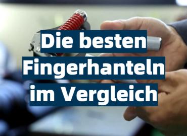 Die besten Fingerhanteln im Vergleich