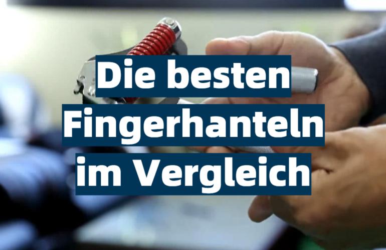 Fingerhantel Test 2021: Die besten 5 Fingerhanteln im Vergleich