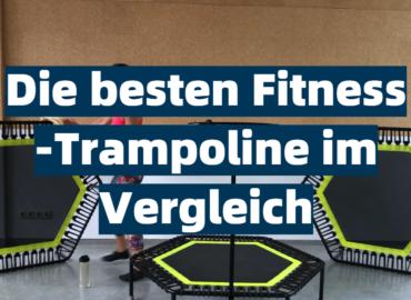 Die besten Fitness-Trampoline im Vergleich