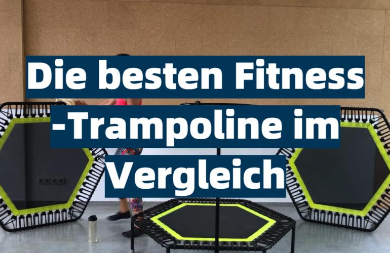 Fitness-Trampolin Test 2021: Die besten 5 Fitness-Trampoline im Vergleich