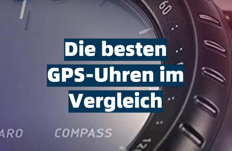 GPS-Uhr Test 2021: Die besten 5 GPS-Uhren im Vergleich