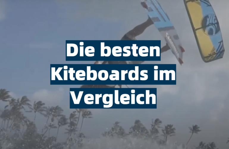Kiteboard Test 2021: Die besten 5 Kiteboards im Vergleich