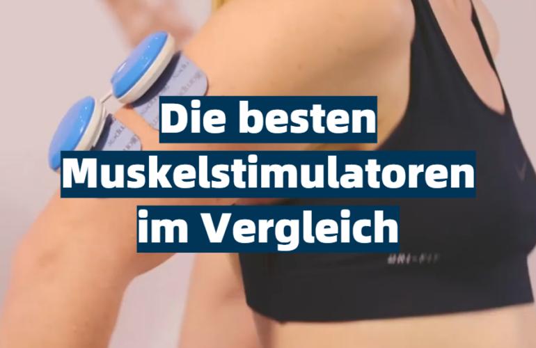 Muskelstimulator Test 2021: Die besten 5 Muskelstimulatoren im Vergleich