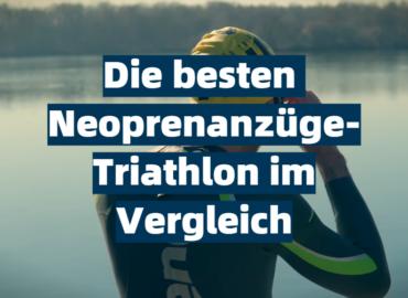 Die besten Neoprenanzüge-Triathlon im Vergleich
