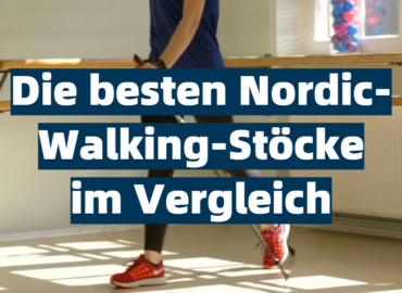 Die besten Nordic-Walking-Stöcke im Vergleich